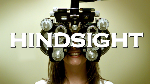 """""""Hindsight"""": Lessons Learned in Making & Pitching a 30-Minute Comedy Sitcom"""